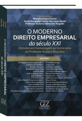 o Moderno Direito Empresarial Do Século XXI - Edson Fachin Abrão,Carlos Henrique Rubens Edmundo Requião | Hoshan.org