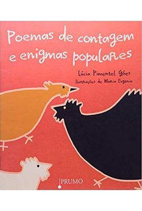 Poemas de Contagem e Enigmas Populares - Góes,Lúcia Pimental   Nisrs.org