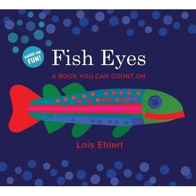 Fish Eyes (Lap Board Book) - A Book You Can Count On