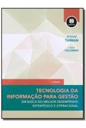TECNOLOGIA DA INFORMACAO PARA GESTAO 8ED.