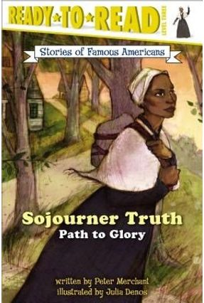Stories Of Famous Americans (Paperback) - Sojourner Truth - Path To Glory - Merchant,Peter pdf epub