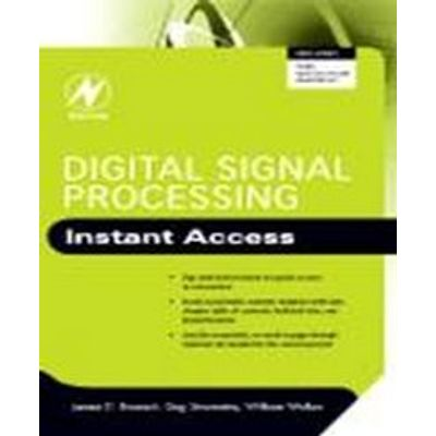 Digital Signal Processing : Instant Access