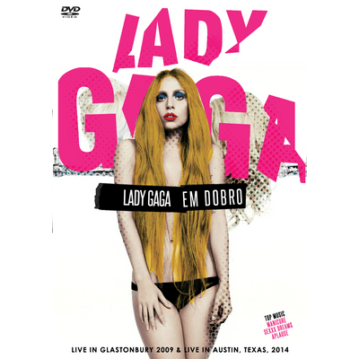 Lady Gaga Em Dobro - Live In Glastonbury 2009 & Live In Austin, 2014 - DVD