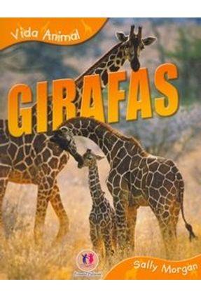 Girafas - Col. Vida Animal - Morgan,Sally   Hoshan.org