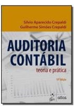 AUDITORIA CONTABIL: TEORIA E PRATICA