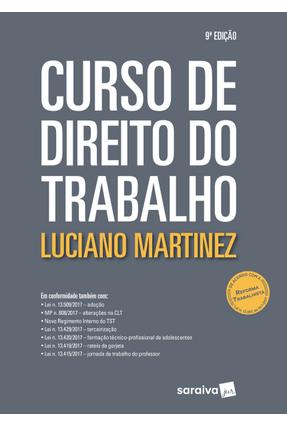 Curso De Direito do Trabalho - 9ª Ed. 2018 - Martinez,Luciano   Hoshan.org