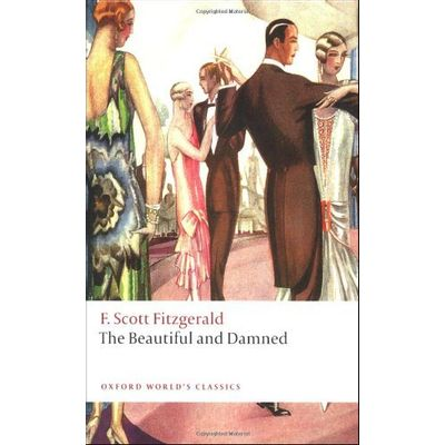 The Beautiful And Damned  - Oxford World's Classics