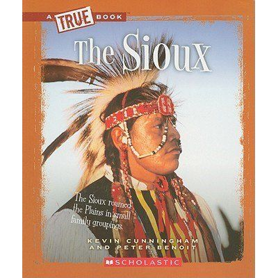 The Sioux - True Books