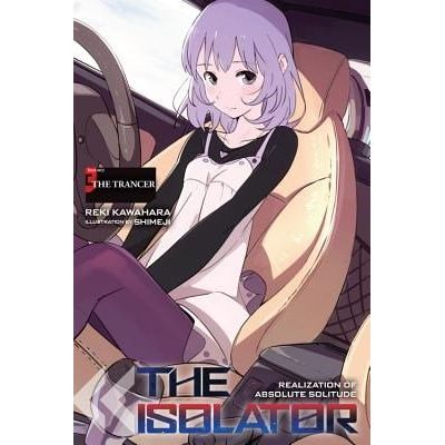 The Isolator, Vol. 3 (Light Novel) - The Trancer