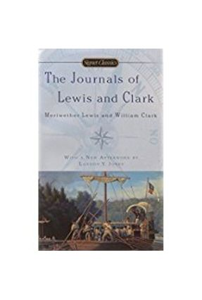 The Journals Of Lewis And Clark - Bakeless,John Edwin Clark,William Bakeless,John Edwin Lewis,Meriwether | Nisrs.org