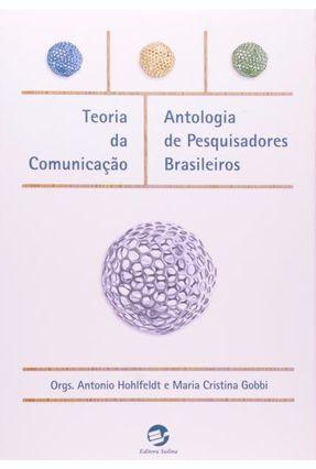 Teoria da Comunicação - Hohlfeldt,Antonio Gobbi,Maria Cristina | Nisrs.org