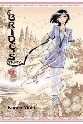 A Bride's Story, Volume 7 - Mori,Kaoru | Hoshan.org