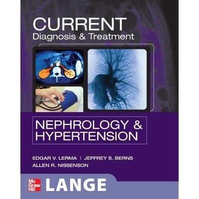 Current Diagnosis & Treatment Nephrology & Hypertension