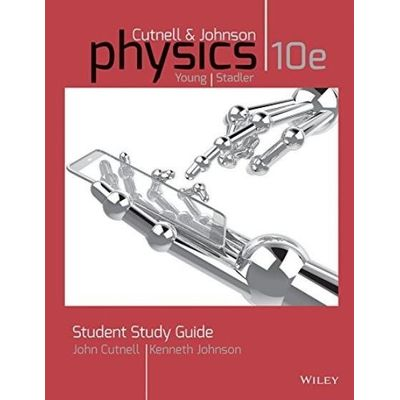 Student Study Guide To Accompany Physics 10Th Edition