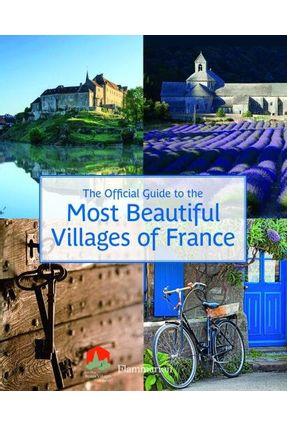 The Official Guide To The Most Beautiful Villages Of France - Les Plus Beaux Villages De France Association | Nisrs.org