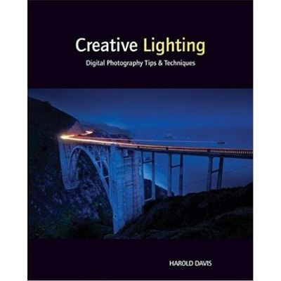 Creative Lighting Digital Photography Tips And Techniques