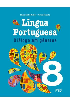 Diálogo Em Gêneros - 8º Ano - Eliana Beltrão Tereza Gordilho pdf epub