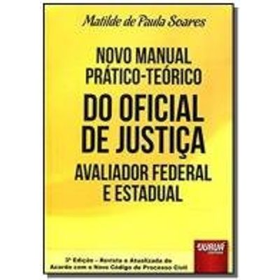 NOVO MANUAL PRATICO-TEORICO DO OFICIAL DE JUSTICA
