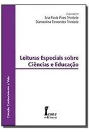 LEITURAS ESPECIAIS SOBRE CIENCIA E EDUCAC