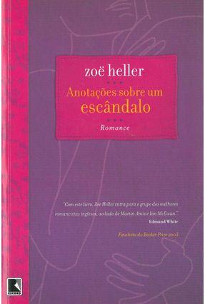 Anotações Sobre um Escândalo - Heller,Zoe pdf epub