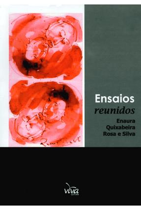 Ensaios Reunidos - Rosa e Silva,Enaura Quixabeira | Hoshan.org