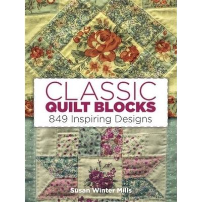 Classic Quilt Blocks - 849 Inspiring Designs