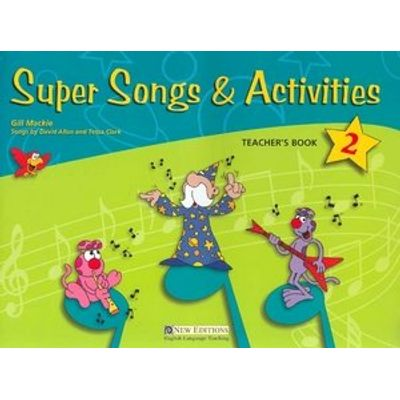Super Songs & Activities 2 - Teacher's Guide With Audio CD
