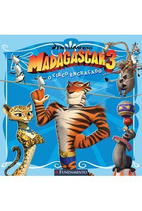 Madagascar 3 - o Circo Engraçado - Price Stern Sloan | Hoshan.org