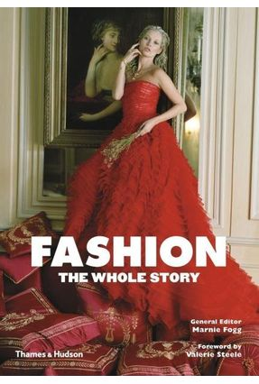 Fashion - The Whole Story - Fogg,Marnie | Hoshan.org