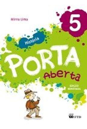 Conjunto Porta Aberta - História - 5º Ano - Nahum,Erdna Perugine | Hoshan.org