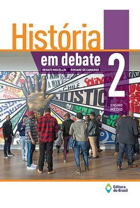 História Em Debate - Vol. 2 - Renato Mocellin | Hoshan.org