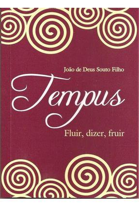 Tempus - Fluir , Dizer , Fruir - Solto Filho,João de Deus pdf epub