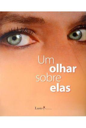 Um Olhar Sobre Elas - Bicudo,Doris | Hoshan.org