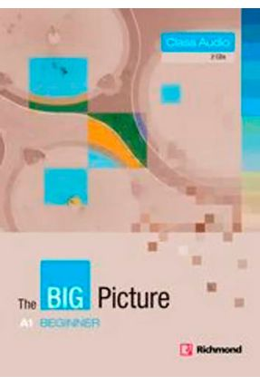 The Big Picture Beginner A1 - Class CD - Ceri Jones with Ben Goldstein pdf epub