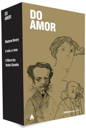 Do Amor - Caixa Com 3 Livros - Col. Saraiva de Bolso - Brontë,Emily Flaubert,Gustave Assis,Machado de | Tagrny.org