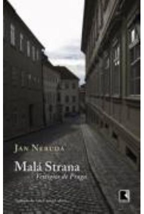 Malá Strana - Vestígios de Praga - Neruda,Jan pdf epub