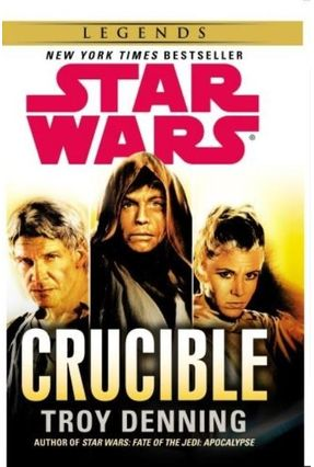 Star Wars - Crucible - Denning,Troy Denning,Troy | Hoshan.org