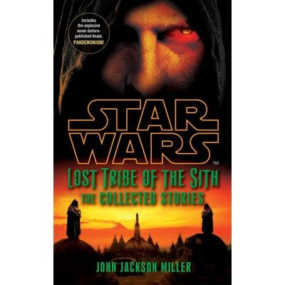 Star Wars Lost Tribe Of The Sith - The Collected Stories