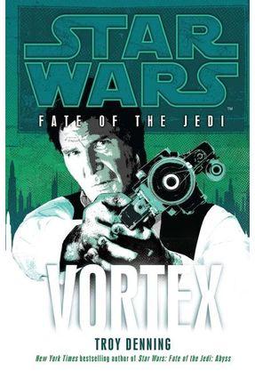 Star Wars - Fate Of The Jedi  - Vortex - Denning,Troy Denning,Troy | Hoshan.org
