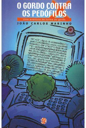 O Gordo Contra os Pedofilos - Marinho,Joao Carlos Marinho,Joao Carlos pdf epub