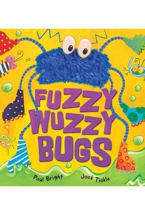 Fuzzy-Wuzzy Bugs - Bright,Paul pdf epub