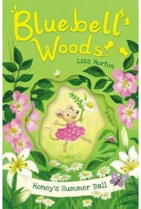 Honey's Summer Ball - Bluebell Woods - Norton,Liss pdf epub