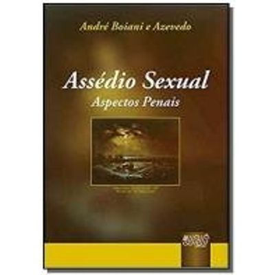 ASSEDIO SEXUAL - ASPECTOS PENAIS