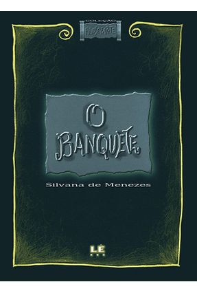 O Banquete - Col. Filosofar-te - Vol. 1 - Menezes,Silvana pdf epub