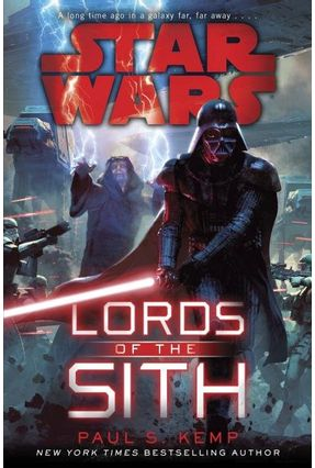 Star Wars - Lords Of The Sith - Kemp,Paul S. Kemp,Paul S. | Nisrs.org