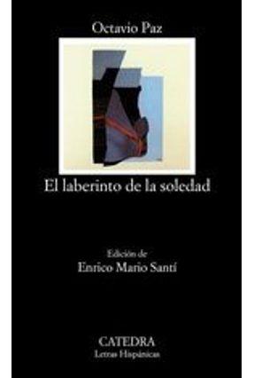 El Laberinto De La Soledad - Paz,Octavio | Hoshan.org