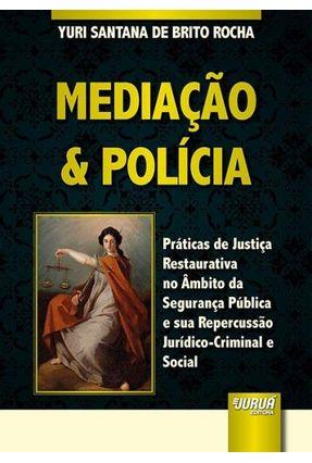 Mediação & Polícia - Santana De Brito Rocha,Yuri   Nisrs.org