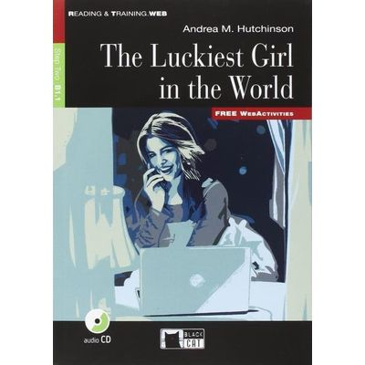 The Luckiest Girl In The World - Level 2 - Book + CD