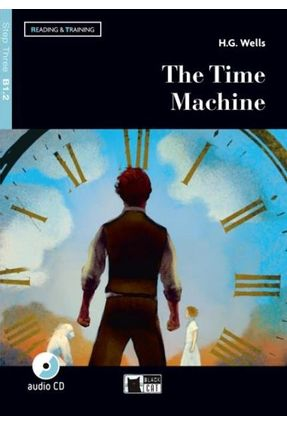 The Time Machine - Level 3 - Book + CD