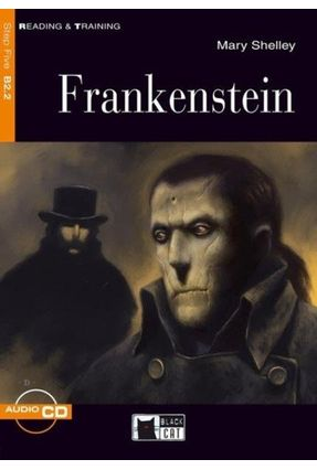 Frankenstein - Level 5 - Book + CD - Shelley,Mary | Tagrny.org